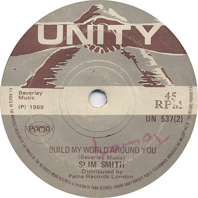 Slim Smith - Build My World Around You