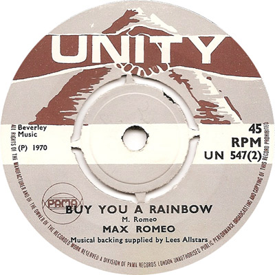 Max Romeo With The Bunny Lee All Stars - Buy You A Rainbow