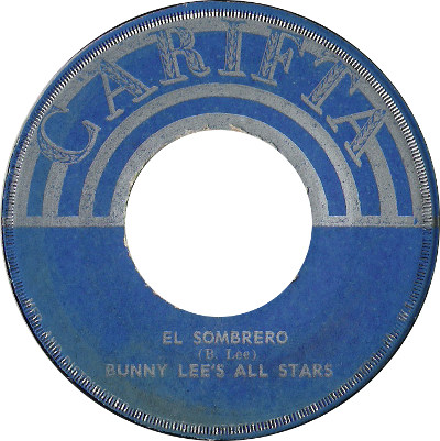 Bunny Lee All Stars - El Sombrero