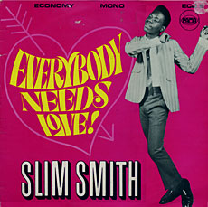 Slim Smith – Everybody Needs Love LP