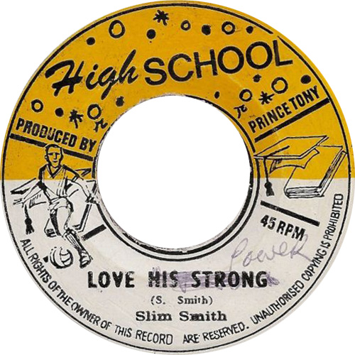 Slim Smith - Love His Stong