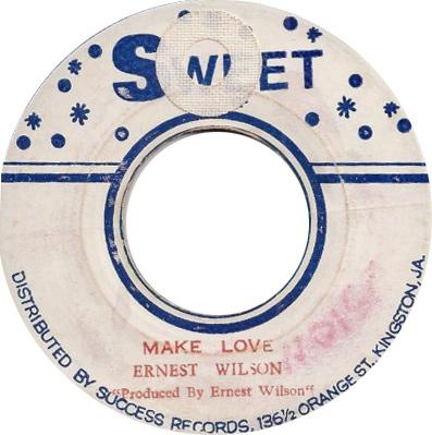 Ernest Wilson - Make Love