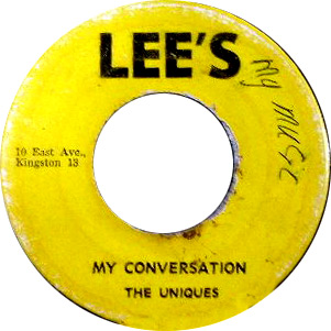 The Uniques – My Conversation