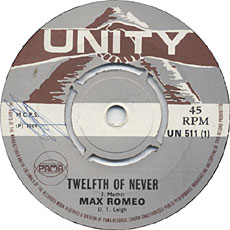 Max Romeo - Twelfth Of Never