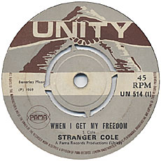 Stranger Cole - When I Get My Freedom