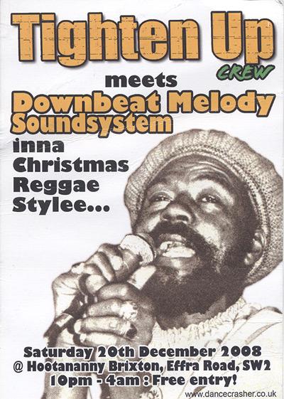 Flyer - Tighten Up meets Downbeat Melody - Dec 2008