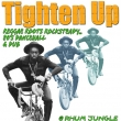 Poster - Tighten Up - March-June 2007