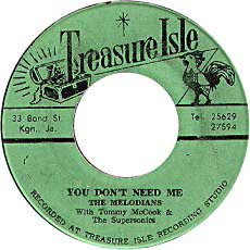 The Melodians - You Don't Need Me