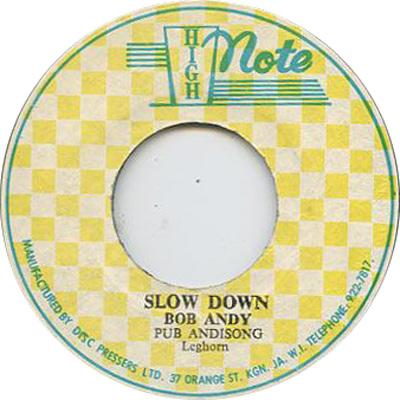 Bob Andy - Slow Down