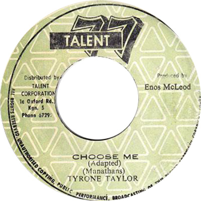 Tyrone Taylor - Choose Me