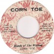 Corn Toe - Hands Of The Wicked