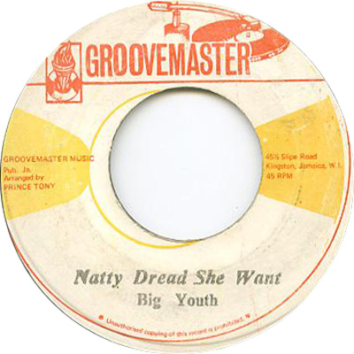 Big Youth - Natty Dread She Want