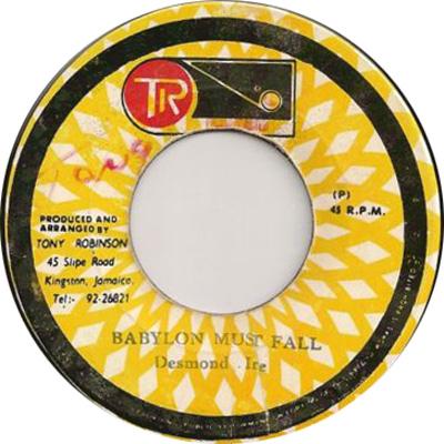 Desmond Irie - Babylon Must Fall