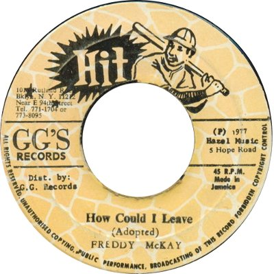 Freddie McKay - How Could I Leave