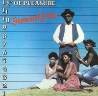 General Echo - 12@s Of Pleasure