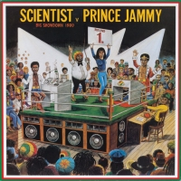 Scientist V Prince Jammy - Big Showdown