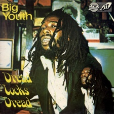 Big Youth - Dread Locks Dread