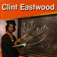 Clint Eastwood - Sex Education
