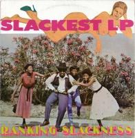 Ranking Slackness - Slackest LP