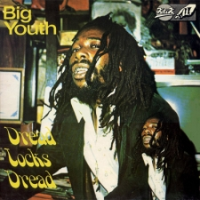 Big Youth - Dread Locks Dread