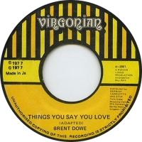 Brent Dowe - Things You Say You Love