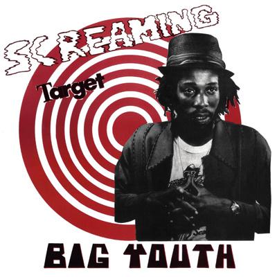 Big Youth - Screaming Target