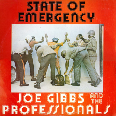 Joe Gibbs And The Professionals - State Of Emergency