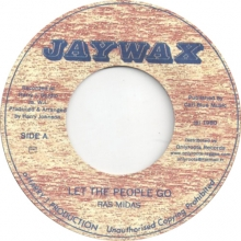 Ras Midas – Let The People Go/Dub (Jaywax)