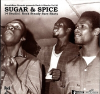 Sugar & Spice - 14 Studio 1 Rock Steady Sure Shots