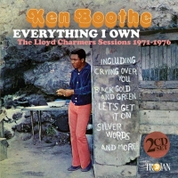 Ken Boothe - Everything I Own: the Lloyd Charmers Sessions 1971-1976.